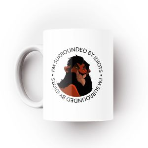 Caneca I'm Surrounded By Idiots