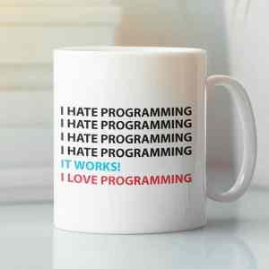Caneca I Hate Programming