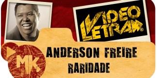 Raridade - Anderson Freire