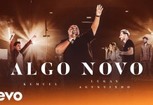 Algo Novo - Kemuel, Lucas Agustinho