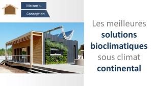 solutions bioclimatiques sous climat continental