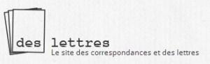 Des Lettres