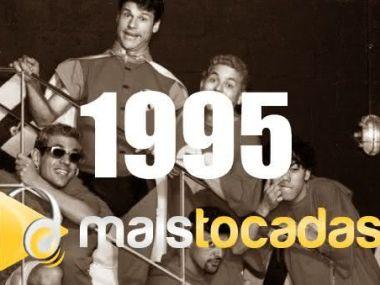 1995 musicas mais tocadas