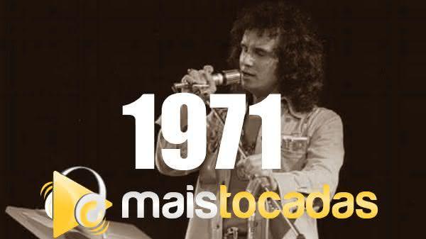 Músicas mais tocadas em 1971