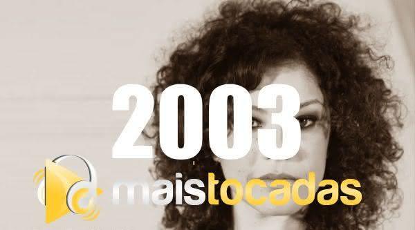 Músicas mais tocadas em 2003