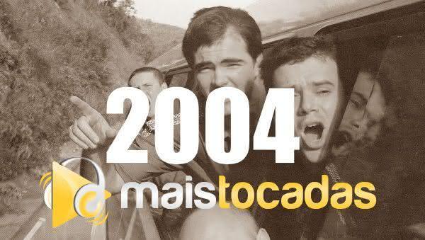 Músicas mais tocadas em 2004