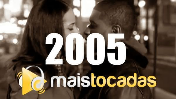 Músicas mais tocadas em 2005