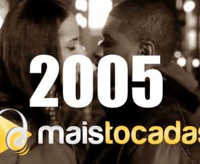 musicas mais tocadas 2005