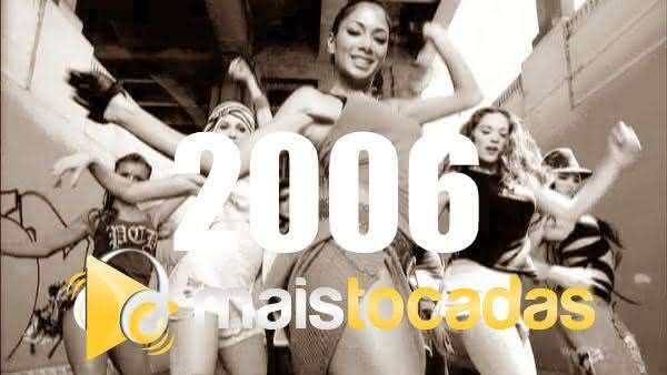 Músicas mais tocadas em 2006