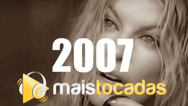 Músicas mais tocadas em 2007