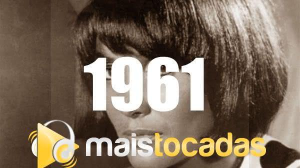 Músicas mais tocadas em 1961