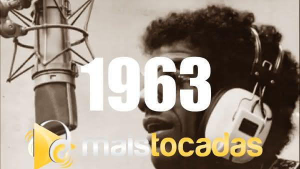 Músicas mais tocadas em 1963