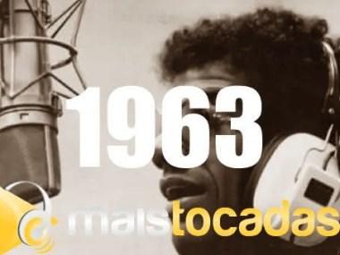 musicas mais tocadas 1963