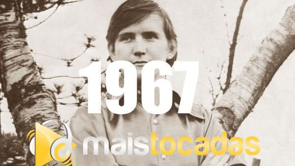 Músicas mais tocadas em 1967