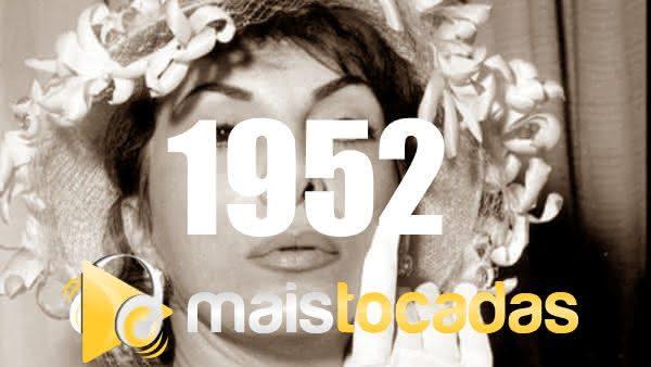 Músicas mais tocadas em 1952