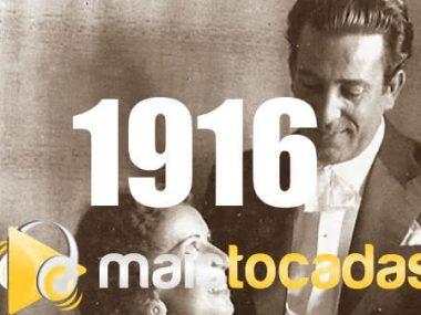 1916 mais tocadas