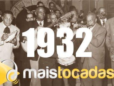 1932 mais tocadas