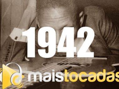 1942 mais tocadas