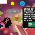 EXCEL 2016 : Comment utiliser la fonction RECHERCHE V, INDEX EQUIV et BDLIRE en moins de 8 min.
