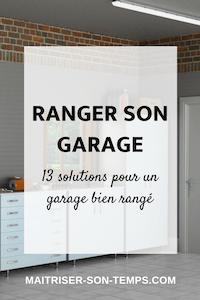 Ranger son garage: 13 solutions pour un garage bien rangé