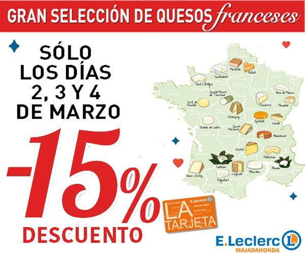 E.Leclerc Majadahonda ofrece hasta este domingo 4 de marzo una gran selección de quesos franceses con 15% de descuento