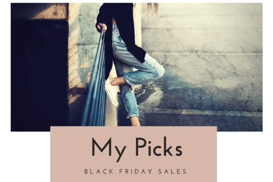 my picks for black friday sales