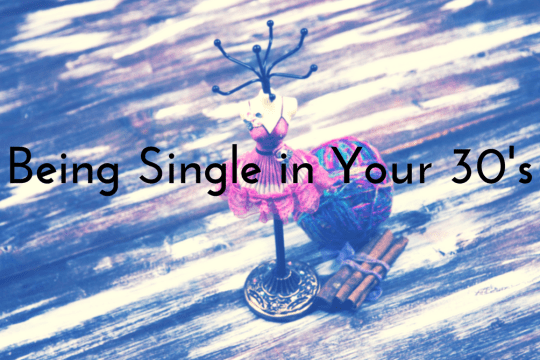 Being single in your 30's on www.majeang.com