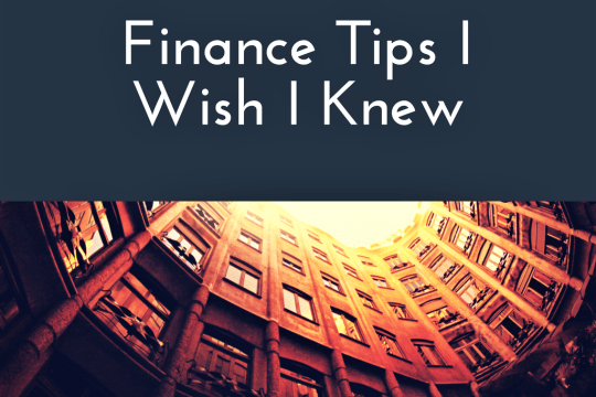 Finance Tips I wish I knew on www.majeang.com