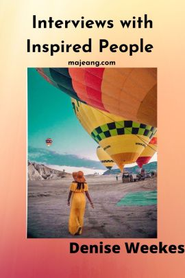 Interviews with inspired people, featuring Denise Weekes - majeang.com