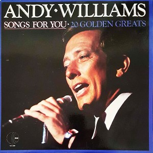 K-tel - NA640 - Songs For You - Andy Williams - Front Cover