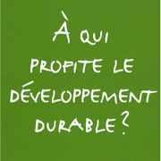 A qui profite le développement durable ? – Sylvie Brunel (2008)