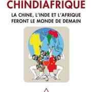 Chindiafrique, Stanislas Dembinsky et Jean-Joseph Boillot (2013)
