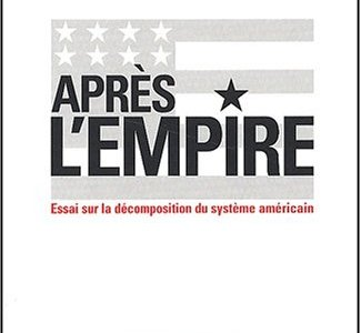 Après l'empire – Emmanuel Todd (2002)