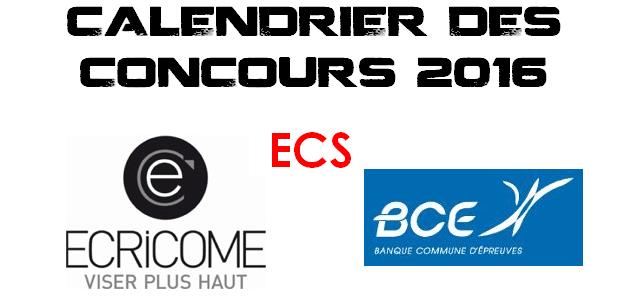 Calendrier BCE & Ecricome 2016 – ECS
