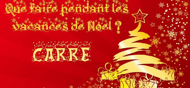 Que faire pendant les vacances de Noël ? – Version carré