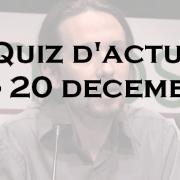 Quiz d'actu : du 14 au 20 décembre 2015