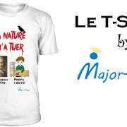 T-Shirt by Major-Prépa : La Nature M'a Tuer