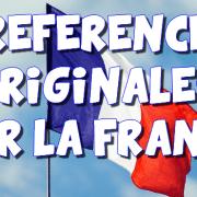 3 références originales sur la France