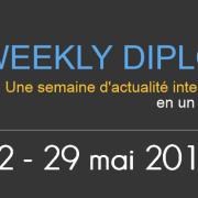 Actualité internationale de la semaine de 22 au 28 mai 2016 par Diplo'Mates