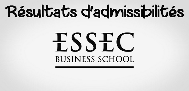 Résultats admissibilités ESSEC 2016