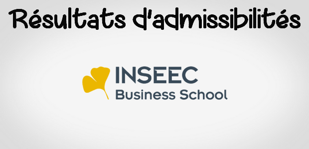 Résultats d'admissibilités INSEEC 2017