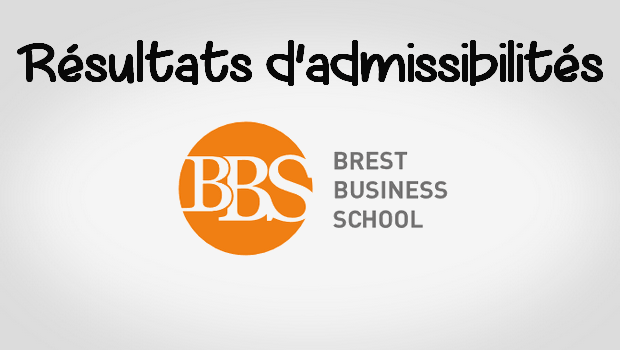 Résultats d'admissibilités Brest BS 2017