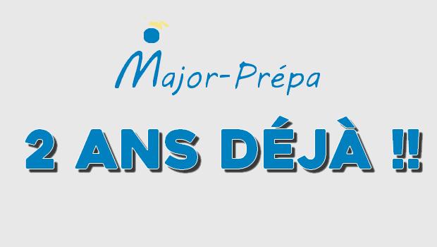 Major-Prépa a deux ans !