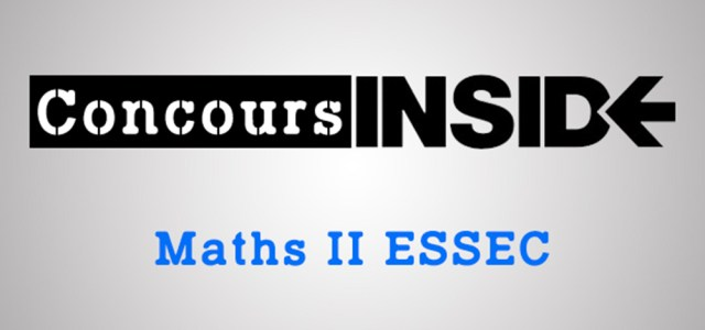 Maths 2 ESSEC 2018 – Sujet