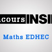 Maths EDHEC 2018 ECS – Seconde Epreuve – Analyse du sujet
