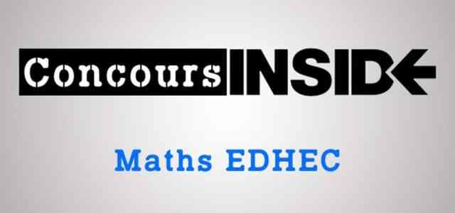 Sujet de maths EDHEC 2018 ECE