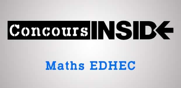 Sujet Maths EDHEC 2019 ECE
