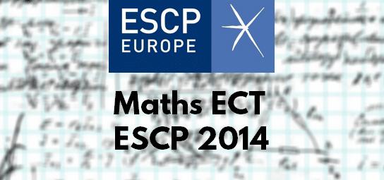 Rapport Maths ESCP 2014 ECT