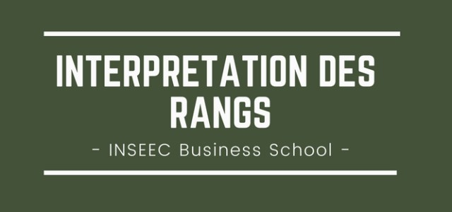 Interpréter son rang INSEEC Business School 2018