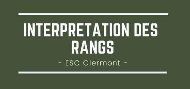 Interpréter son rang ESC Clermont BS 2018